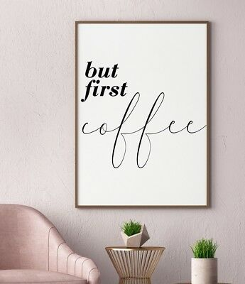 But First Coffee Home Kitchen Quote Gift Gallery Wall Art Poster Print Black