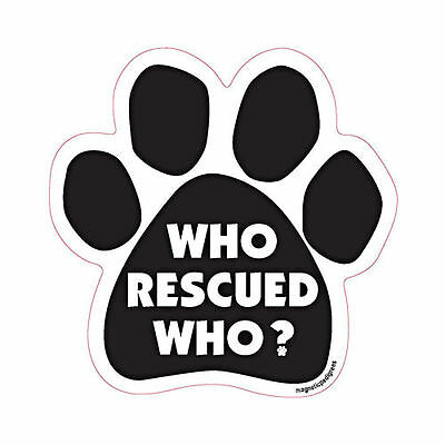 Proud Owner Of A Rescued Dog Paw Quote Car Magnet