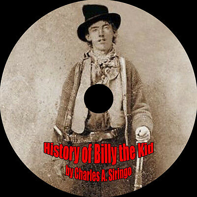 History of Billy the Kid, Charles A. Siringo, On 2 Audio CDs