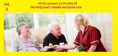 NVQ 2019 All the answers to 14 Units Of The NVQ Level 5 Health and Social Care