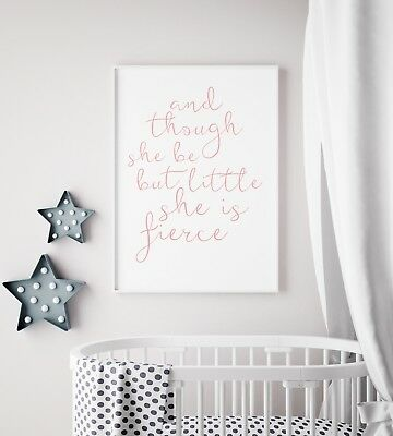 And Though Little She Fierce Pink & White Print Nursery Kids Girls Room Wall Art