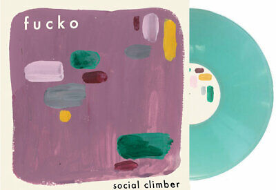 Fucko - Social Climber // Vinyl LP ltd to 100 on Sea Glass