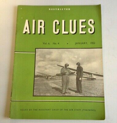 Air Clues Magazine Volume 6 Number 4 January 1952 Restricted  (A2024)