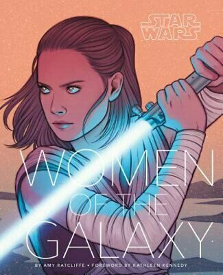 Star Wars: Women of the Galaxy by Amy Ratcliffe: Used