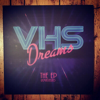 VHS Dreams™ - The EP [Remastered] // Vinyl EP ltd to 300 on picture-disc