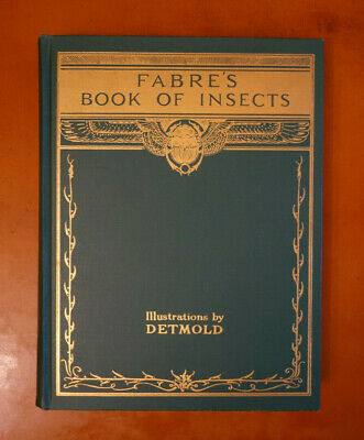 Fabre's Book Of Insects 1935 color illustrations by E. J. Detmold VG VF HC