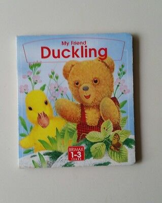 My Friend Duckling     GOOD CONDITION  BOARD BOOK    R2