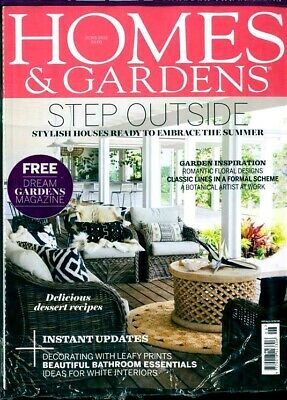 Homes And Gardens Magazine June 2018 With Free Dream Gardens Mag ~ New ~