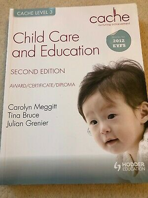 CACHE Level 3 Child Care and Education by Julian Grenier, Tina Bruce, Carolyn...