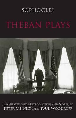 Theban Plays (Hackett Classics) by Sophocles