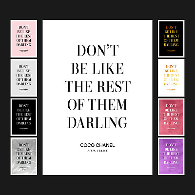 Coco Chanel - Don't Be Like The Rest Of Them - Quote Poster Print Art - A5 A4 A3