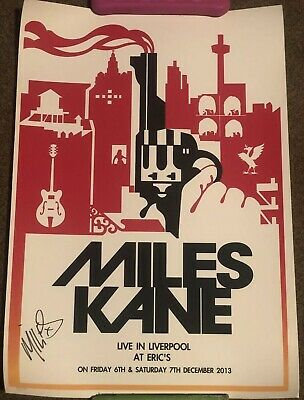 Miles Kane Hand Signed Limited Edition Live In Liverpool Poster Number 94/100