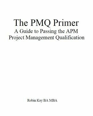 THE PMQ PRIMER-PASSING APMP - PMQ  PDF file  Direct from the author by  email