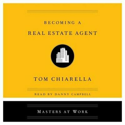 Becoming a Real Estate Agent by Tom Chiarella: New Audiobook