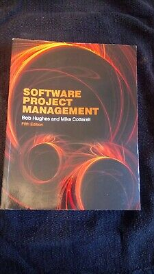 Software Project ManagementBob Hughes and Mike CotterellFifth edition