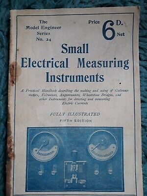 The Model Engineer Series No 24 SMALL ELECTRICAL MEASURING INSTRUMENTS