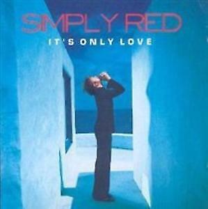 "CD SIMPLY RED ""ITS ONLY LOVE"". Nuovo sigillato"