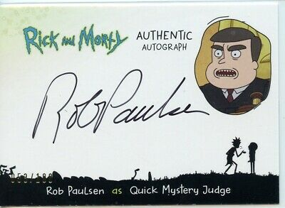 2018 Cryptozoic Rick and Morty Autograph Card - ROB PAULSEN Quick Mystery Judge
