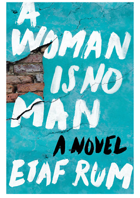 A Woman Is No Man by Etaf Rum  (eBooks, 2018)