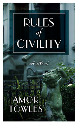 Rules of Civility by Amor Towles  (eBooks, 2018)