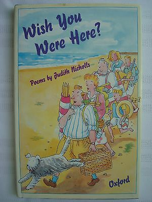 Wish You Were Here? by Judith Nicholls (Hardback, 1992)