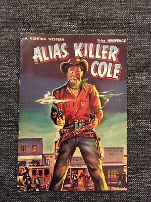 Cleveland Westerns - Alias Killer Cole - A Fighting Western
