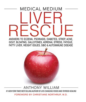 Liver Rescue Medical Medium by Anthony WIlliams (eBooks, 2018)