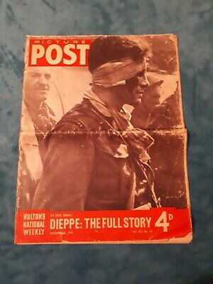 Picture Post Dieppe: The Full Story Vol16 No10 Sept 5th 1942
