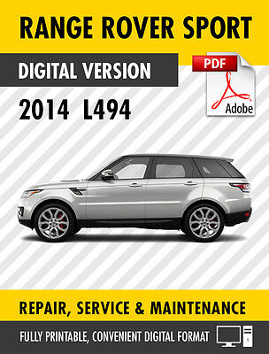 2014 Range Rover Sport Factory Service Repair Manual / Workshop Manual L494