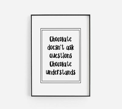 Chocolate Questions Funny Black Typography Kitchen Poster Print Home Wall Art