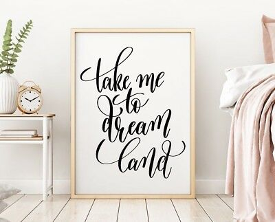 Take Me To Dream Land Black Stylish Bedroom Home Quote Wall Art Print Picture
