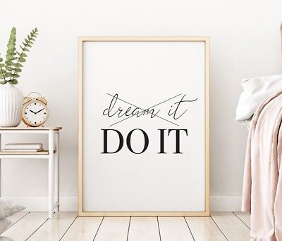 Dream It Do It Stylish Bedroom Home Quote Wall Art Print Black & White Poster