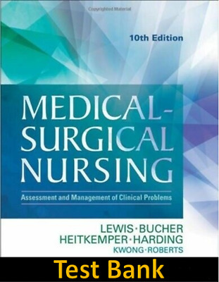 Medical Surgical Nursing 10th Edition TestBank PDF (Free Delivery)🔥✔️