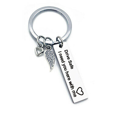 Drive Safe I Need You Here With Me Keyring Keychain Couple Family Love Key Chain