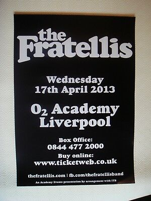 The Fratellis A3 Poster,, Liverpool O2 Academy,  2013/ Alternative New Wave