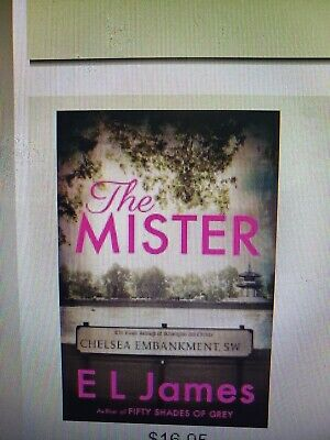 The Mister by E L James (2019, Paperback)