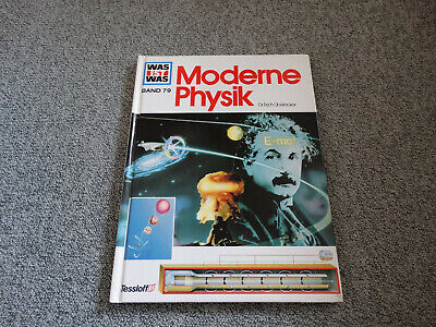 Was ist was - Moderne Physik - Band 79