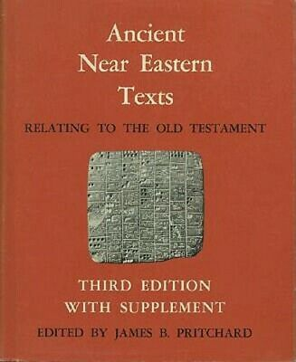 Ancient Near Eastern Texts Relating to the Old Testament with Supplement: New