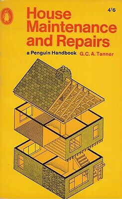 House maintenance and repairs - Gerald Charles Arthur Tanner - Acceptable - P...