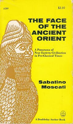 The Face of the Ancient Orient - S Moscati - Good - Paperback