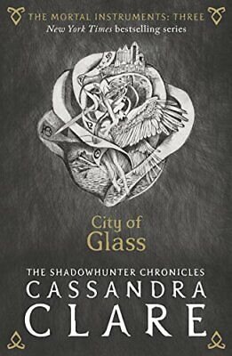 The Mortal Instruments 3: City of Glass New Paperback Book Cassandra Clare