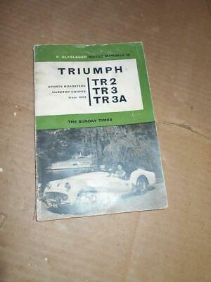Triumph TR2 TR3 TR3A Sports Roadsters Hardtop Coupes from 1953 Olyslager Manua ~