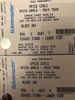 Spice Girls Croke Park Dublin Ireland Seated Tickets x2