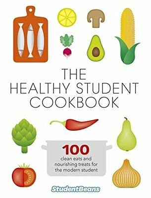 The Healthy Student Cookbook New Paperback Book studentbeans.com