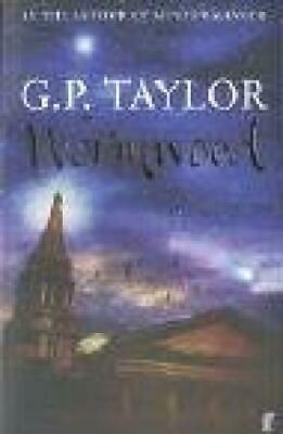 Wormwood by G. P. Taylor - G P Taylor - Faber & Faber - Good - Paperback