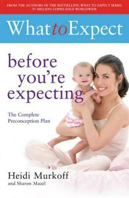 What to Expect: Before Youre Expecting - Heidi Murkoff - Good - Paperback