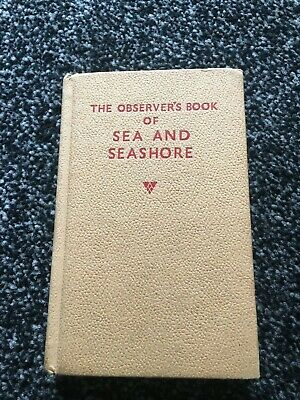 The Observer's book of  Sea and Seashore   Observers Observer  1964