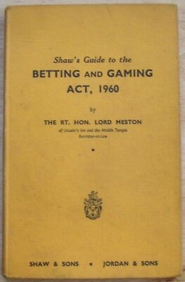 Shaw's Guide to the Betting and Gaming Act 1960 by Lord Meston (Shaw, 1960)