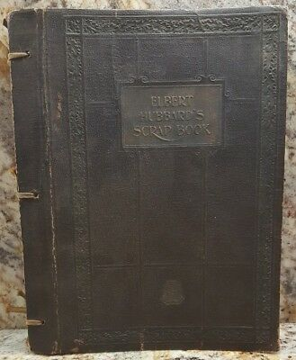 Elbert Hubbard's Scrap Book ~ Roycrofters ~ 1923 ~ Antique ~ Collectible