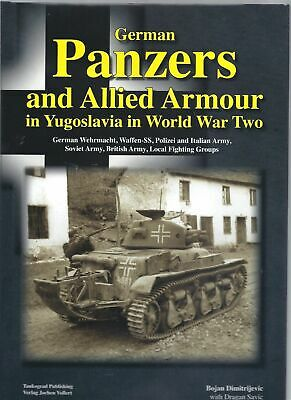 German Panzers' and Allied Armour in Yugoslavia in World War Two